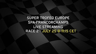 Lamborghini Super Trofeo Europe Spa-Francorchamps Live Streaming Race 2