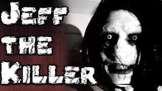Why Is Jeff The Killer So Popular?