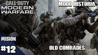 Campaña Misión 12 OLD COMRADES Call Of Duty Modern Warfare 2019 ESPAÑOL