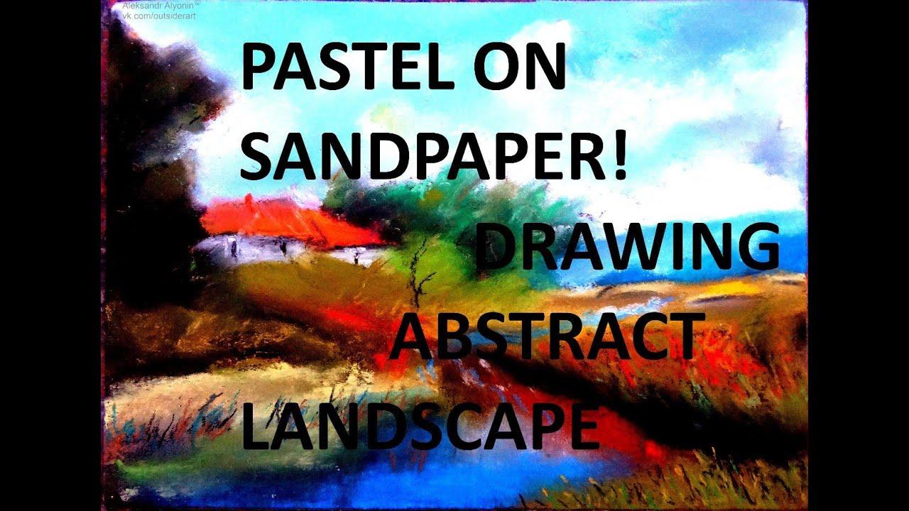 Как рисовать пастелью пейзаж? How to draw paintings pastel? Alyonin tutorial - Как рисовать пастелью пейзаж? How to draw paintings pastel? Alyonin tutorial