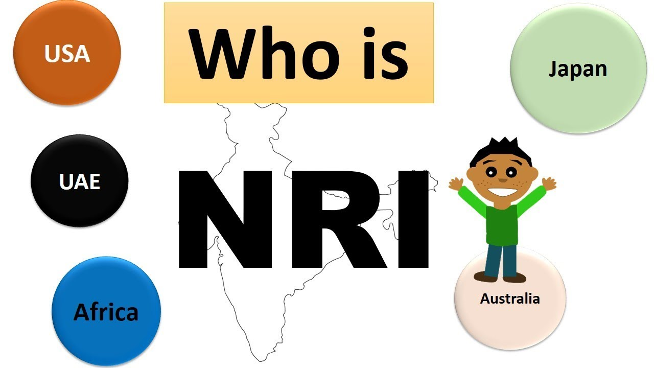 Who is NRI ( Non Resident indian ) | Are you an NRI | Definition ...