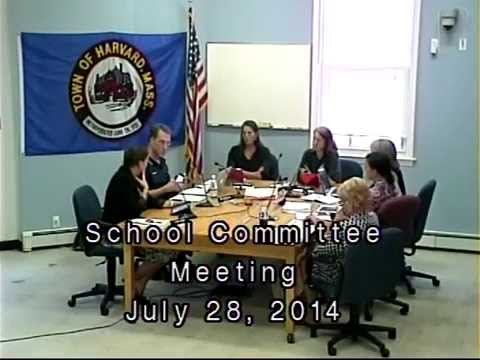 July 28, 2014, School Committee Meeting, Town of Harvard, MA