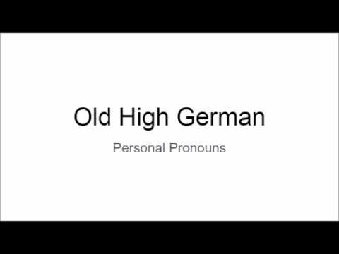 Old High German: Personal Pronouns