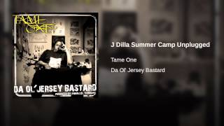 Play J Dilla Summer Camp Unplugged
