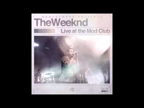'06 House Of Balloons / Glass Table Girls - The Weeknd (Live At The Mod Club)