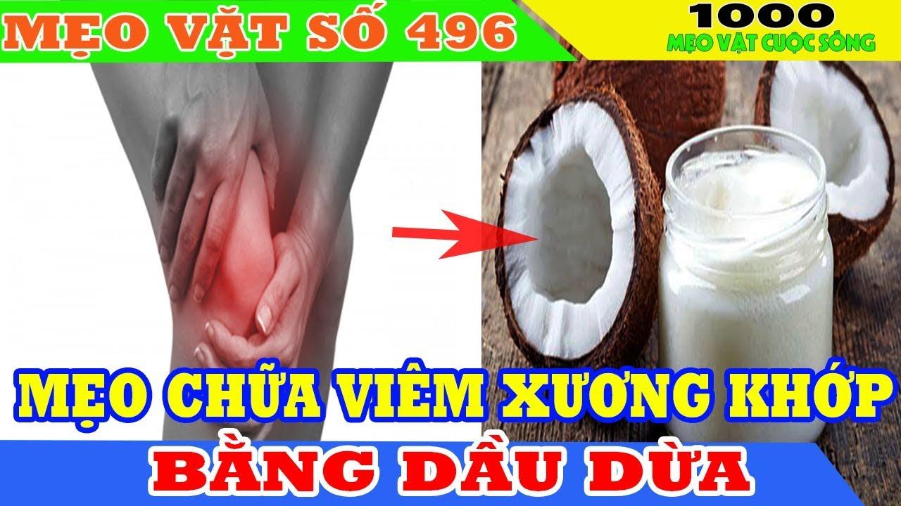 Mẹo chữa viêm đau khớp bằng dầu dừa -Cách chữa bệnh đau khớp hiệu quả đơn giản tại nhà bạn nên biết