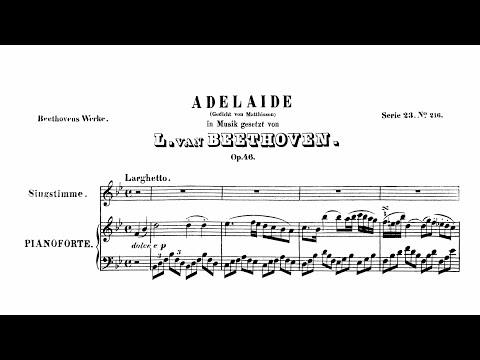 Beethoven: Adelaide, Op. 46 (with Score & Lyrics)
