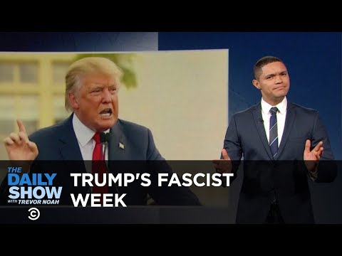 Donald Trump's Fascist Week: The Daily Show Mp3