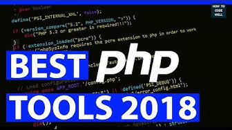 Best PHP Tools 2018 - Top 5