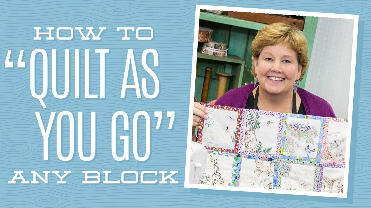 150 Baby Quilt Patronen.How To Quilt As You Go Any Block With Jenny Doan Of Missouri Star Video Tutorial