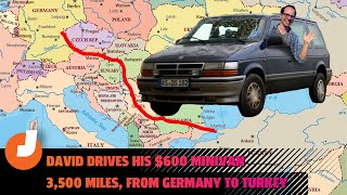 homepage tile video photo for Driving Hell: Taking A $600 Diesel Manual Chrysler Minivan 2,000 Miles From Germany To Turkey