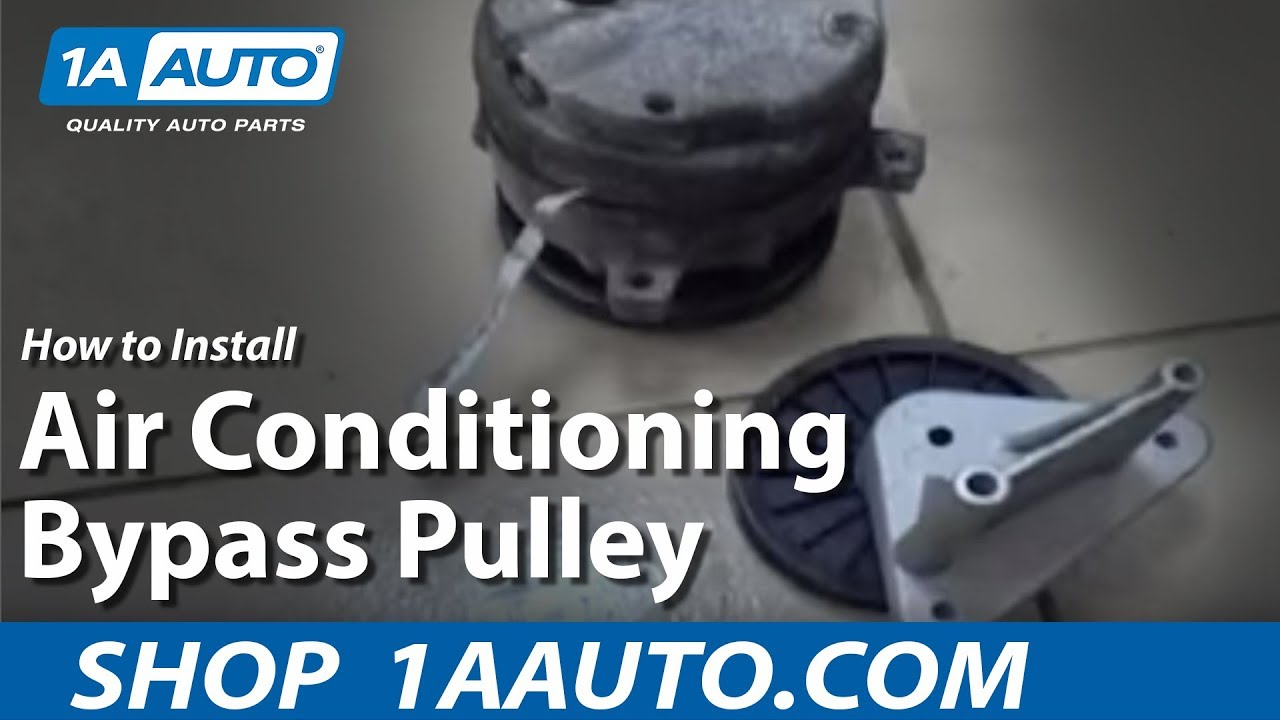 medium resolution of how to install replace air conditioning bypass pulley 1aauto com