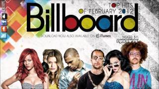 Billboard Top Hits Of February/March 2012 Mix (Dirty House Edition) **FREE Download**