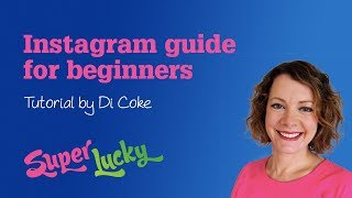 Instagram guide for beginners 2018