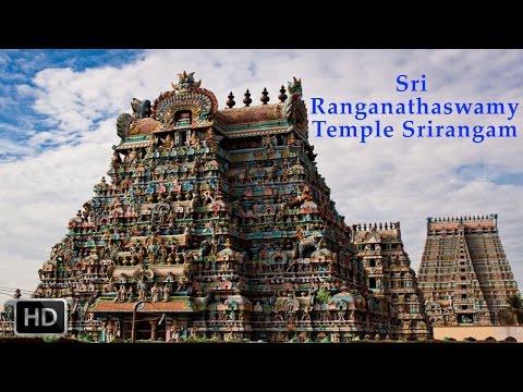 Srirangam Temple - Sri Ranganatha Swamy - Tiruchirappalli, Tamilnadu - Documentary