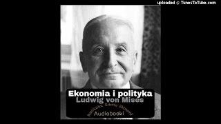Ekonomia i Polityka - Ludwig von Mises