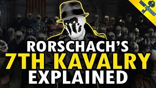 Watchmen: Rorschach's 7th Kavalry History Explained