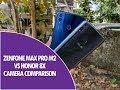 ASUS Zenfone Max Pro M2 vs Honor 8X Camera Comparison