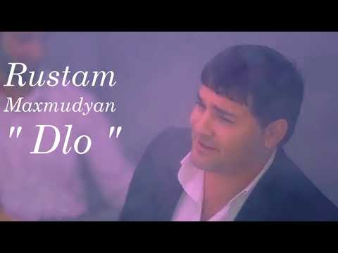 "Rustam Maxmudyan - ""Dlo"" (New 2018) Officiel"
