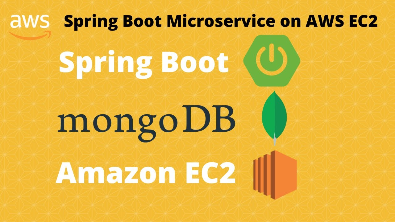 Spring Boot Microservice with Mongo Database on AWS EC2| Amazon web services | 2020