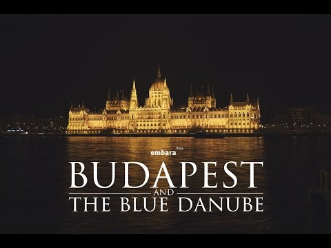 Hungary - Budapest and The Blue Danube