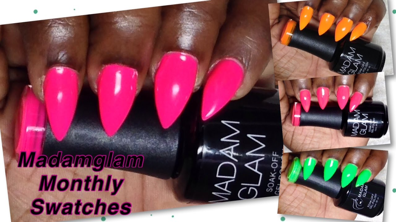 MadamGlam | Monthly Swatches | Neon Gel Polish | No White Base ...