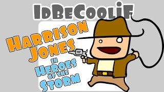 idBeCoolif - Harrison Jones in Heroes of the Storm