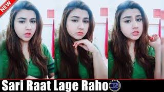 Sari Raat Lage Raho Funny Girl Dialogue Musically | Funny Vigo Video | Viral Media Videos