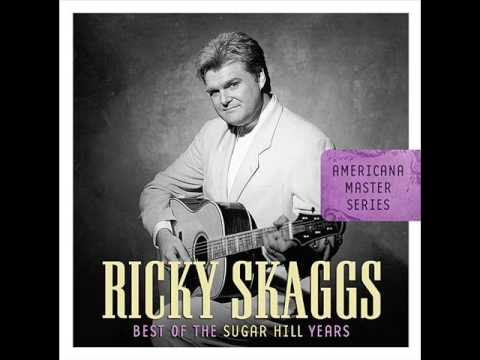 Ricky Skaggs - Don't Cheat In Our Hometown