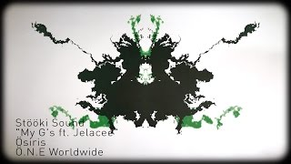 Repeat youtube video Stööki Sound - My G's ft. Jelacee