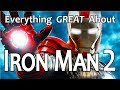 Everything GREAT About Iron Man 2!