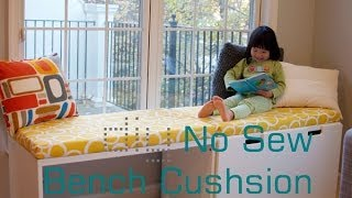 Diy No Sew Bench Cushion Seat/ Window Seat Cushion Without Sewing