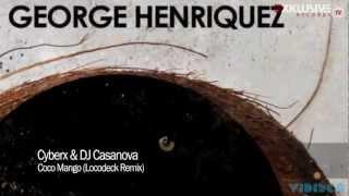 Cyberx & DJ Casanova - Coco Mango (Locodeck Remix) [Komanchero Records]