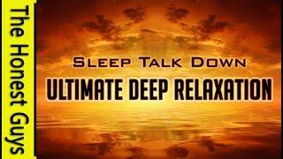 Guided Sleep Meditation. Ultimate Deep Relaxation Sleep Talk Down. Healing for Insomnia