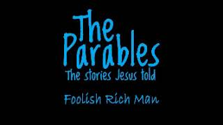 Parable of the Rich Young Fool