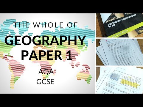 The Whole Of AQA Geography Paper 1