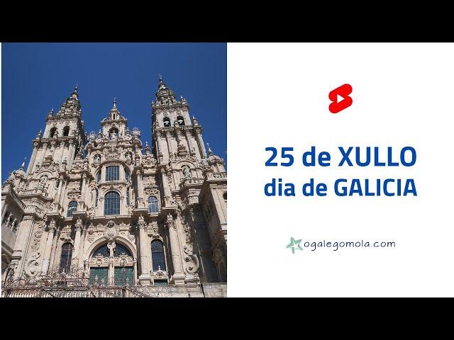25 de XULLO 🎉 día grande de GALICIA 💙