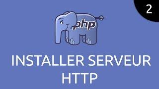 PHP #2 - installer serveur HTTP Mp3
