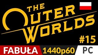 The Outer Worlds PL  #15 GŁ/POB  Główne + romans Parvati | Gameplay po polsku
