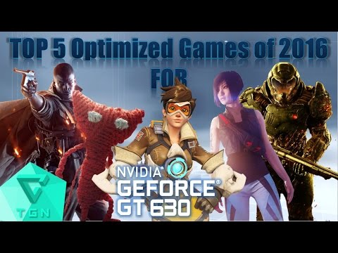 TOP 5 Optimized Games of 2016 for Nvidia GT630 2GB DDR3