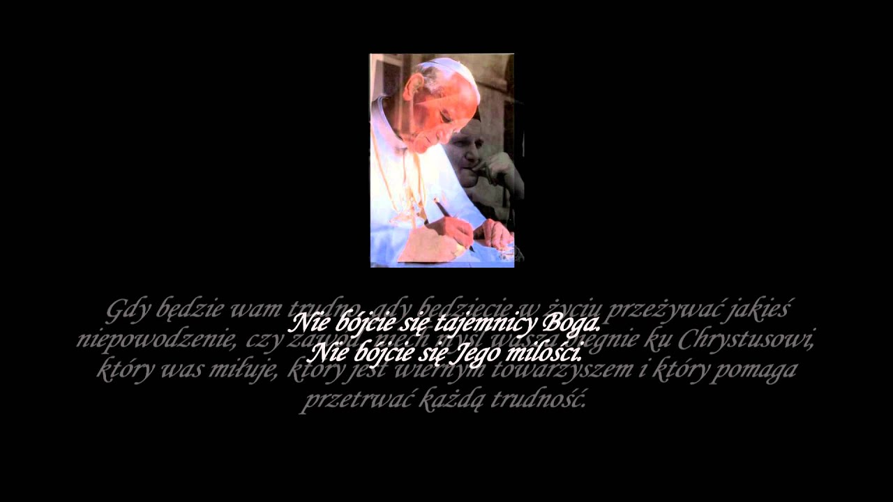 Cytaty Jan Paweł Ii Youtube