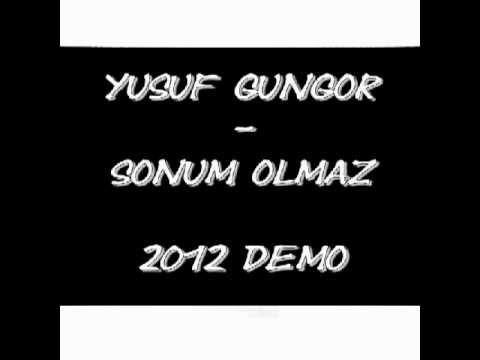 Yusuf Gungor - Sonum Olmaz 2012 (DEMO)