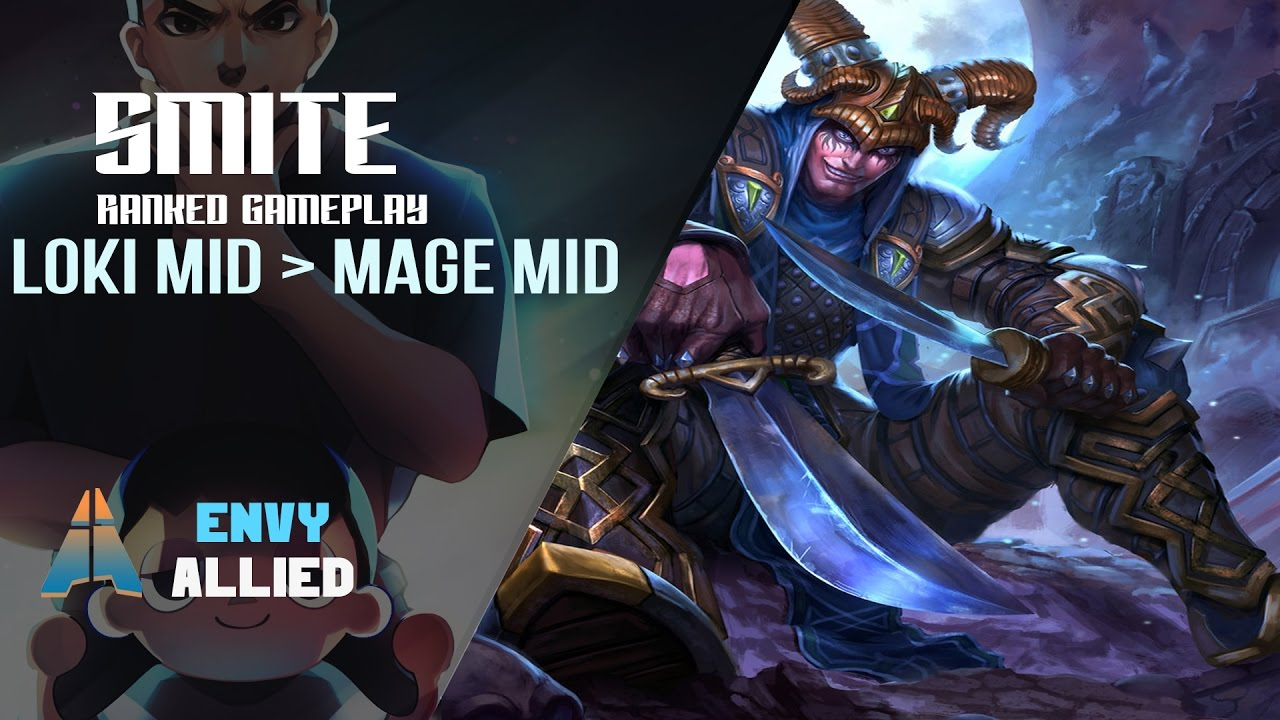 Smite Envy Allied Loki Mid Is Better Than Mages Ranked Play You