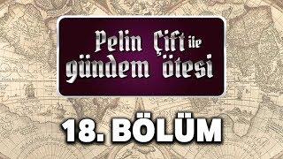 Pelin Çift ile Gündem Ötesi 18. Bölüm - Osmanlı'da İslam Hukuku