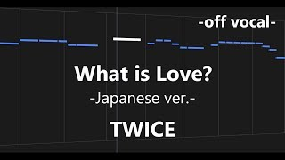 What is Love? -Japanese ver.- / TWICE  instrumental cover【off vocal + 歌詞】
