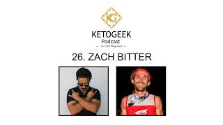 26. Fat Adapation & Breaking World Record in Ultra Endurance Marathon Running || Zach Bitter