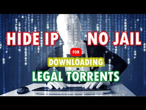 HIDE IP | NO JAIL FOR DOWNLOADING TORRENTS