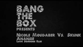 Nicole Moudaber vs. Skunk Anansie - Love Someone Else