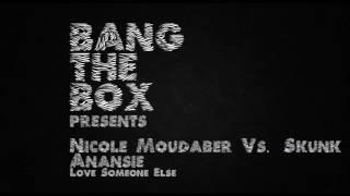 Nicole Moudaber vs. Skunk Anansie - Love Someone Else