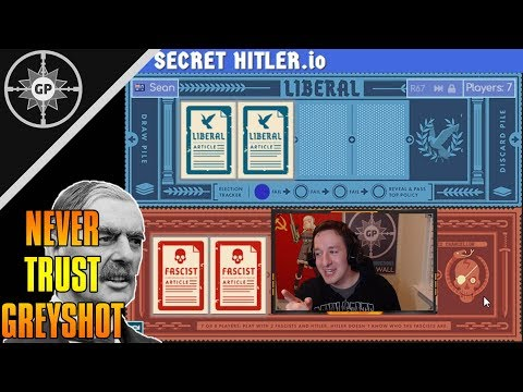 Never Trust Greyshot - Secret Hitler